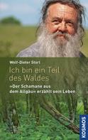 Wolf-Dieter Storl: Ich bin ein Teil des Waldes ★★★★★