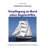 Hansjürgen Hassenzahl: Verpflegung an Bord eines Segelschiffes