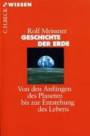 Rolf Meissner: Geschichte der Erde ★★★★