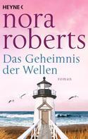 Nora Roberts: Das Geheimnis der Wellen ★★★★