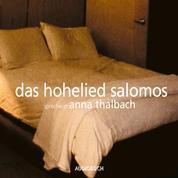 Das Hohelied Salomos (Lesung mit Musik)