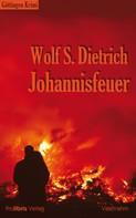 Wolf S. Dietrich: Johannisfeuer ★★★★