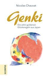 Genki - Die zehn goldenen Regeln aus Japan