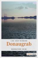 Lisa Graf-Riemann: Donaugrab ★★★