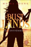 Moira Young: Dustlands - Die Entführung ★★★★★