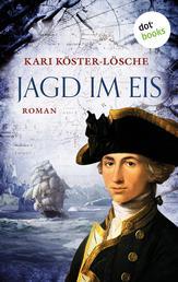 Jagd im Eis - Roman