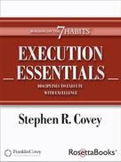 Stephen Covey: Execution Essentials
