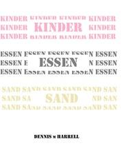 Kinder Essen Sand - Dennis M. Harrell