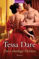Tessa Dare: Zwei sündige Herzen ★★★★