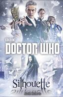 Justin Richards: Doctor Who: Silhouette ★★★★★