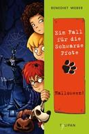 Benedikt Weber: Ein Fall für die Schwarze Pfote: Halloween! ★★★★★