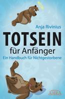 Anja Rivinius: Totsein für Anfänger ★★★