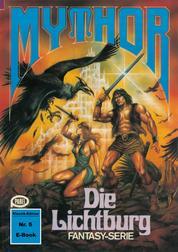Mythor 5: Die Lichtburg