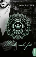Amy Baxter: King's Legacy - Halt mich fest ★★★★
