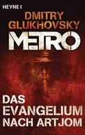 Dmitry Glukhovsky: Das Evangelium nach Artjom ★★★★★