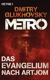 Das Evangelium nach Artjom - Eine Story aus dem METRO-Universum