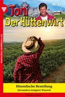 Friederike von Buchner: Toni der Hüttenwirt 207 – Heimatroman ★★★★★