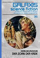 Dean McLaughlin: GALAXIS SCIENCE FICTION, Band 35: DER ZORN DER ERDE