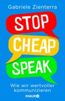 Gabriele Zienterra: Stop Cheap Speak ★★★★