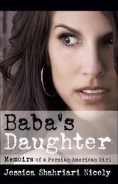 Baba's Daughter - Memoirs of a Persian-American Girl