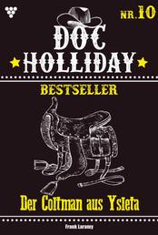 Doc Holliday Bestseller 10 – Western - Der Coltman aus Ysleta