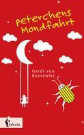 Gerdt von Bassewitz: Peterchens Mondfahrt