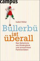 Isabel Köller: Bullerbü ist überall ★★★★★