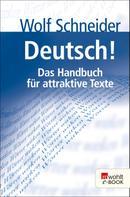 Wolf Schneider: Deutsch! ★★★