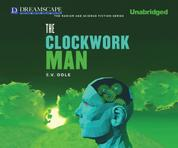 The Clockwork Man (Unabridged)