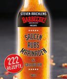 Steven Raichlen: Steven Raichlens Barbecue Bible: Saucen, Rubs, Marinaden & Grillbutter ★★★★
