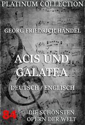 Acis und Galatea - Die Opern der Welt