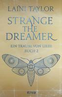 Laini Taylor: Strange the Dreamer - Ein Traum von Liebe ★★★★★