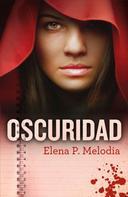 Elena P. Melodia: Oscuridad