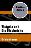 Martine Carton: Victoria und Die Ölscheiche