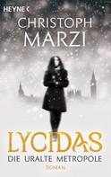 Christoph Marzi: Lycidas ★★★★