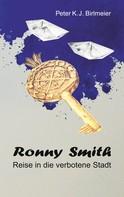 Peter K. J. Birlmeier: Ronny Smith