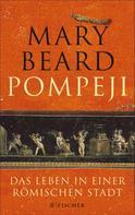 Mary Beard: Pompeji ★★★★★