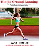 Hempler. Yana: Hit the Ground Running