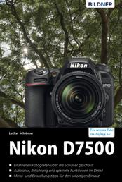 Nikon D7500 - Für bessere Fotos von Anfang an!