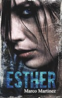Marco Martinez: Esther ★