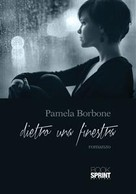 Pamela Borbone: Dietro una finestra