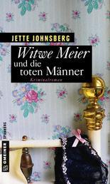 Witwe Meier und die toten Männer - Kriminalroman