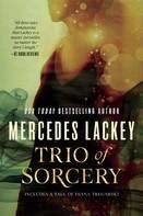 Mercedes Lackey: Trio of Sorcery