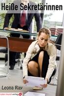 Leona Ray: Heiße Sekretärinnen ★★★