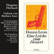 Eine Leiche zum Dessert - Stories (Gekürzt)