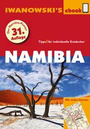 Namibia - Reiseführer von Iwanowski - Individualreiseführer mit vielen Abbildungen und Detailkarten mit Kartendownload