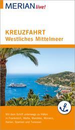 MERIAN live! Reiseführer Kreuzfahrt westliches Mittelmeer - Mit Kartenatlas
