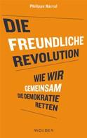 Philippe Narval: Die freundliche Revolution