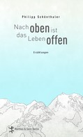 Philipp Schönthaler: Nach oben ist das Leben offen