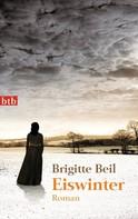 Brigitte Beil: Eiswinter ★★★★